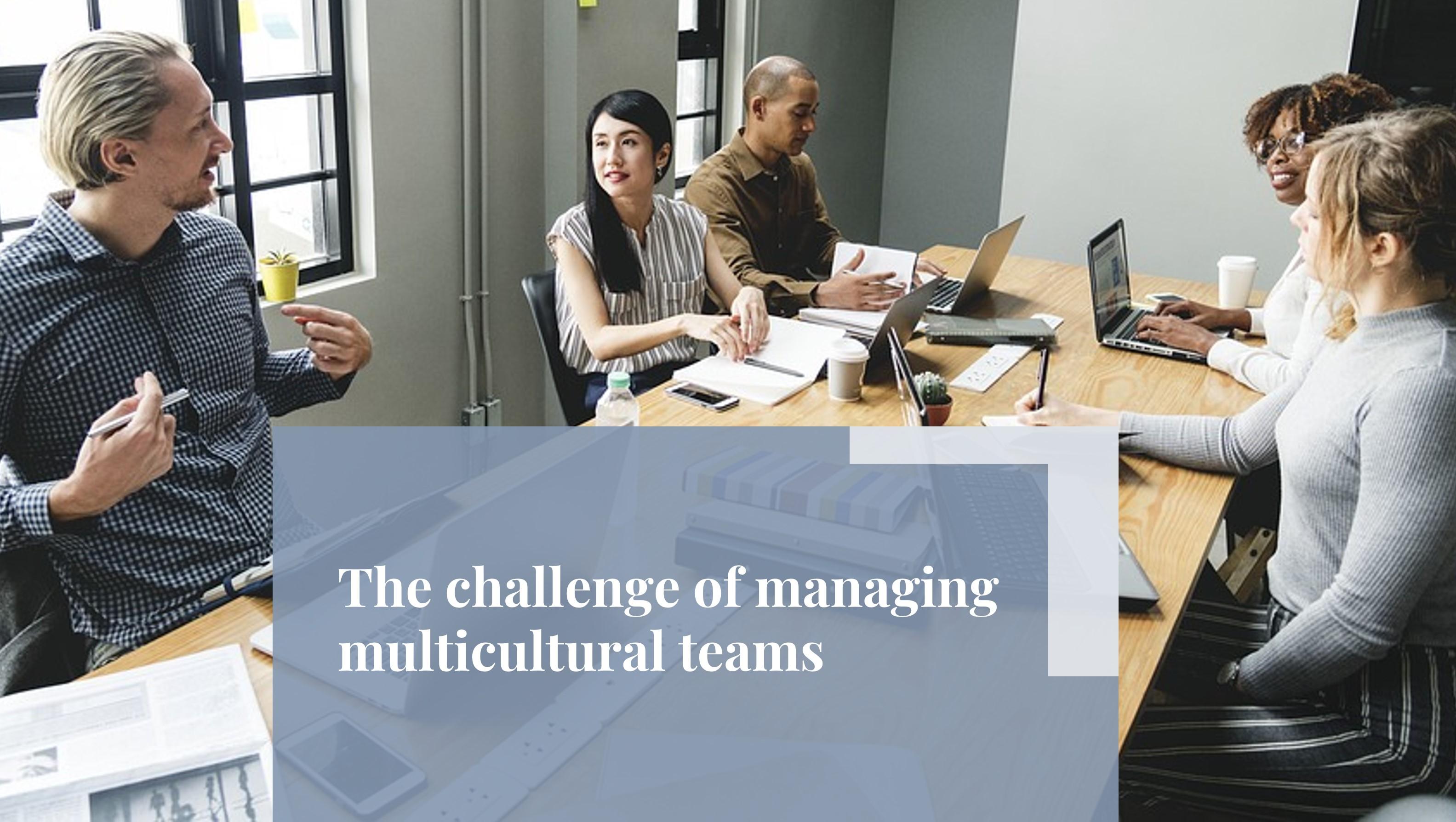 managing multicultural teams - Loftus Bradford