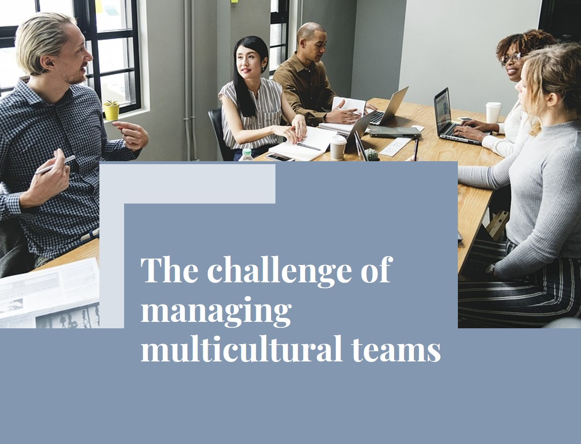 The challenge of managing multicultural teams