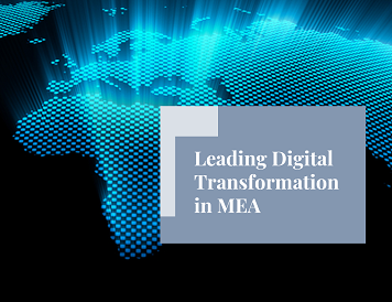 Leading Digital Transformation in MEA